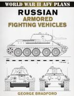 Russian Armored Fighting Vehicles (World War II Afv Plans)