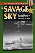 The Savage Sky (Stackpole Military History Series)