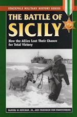 The Battle of Sicily af Samuel W Mitcham, Friedrich von Stauffenberg