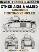 Other Axis & Allied Armored Fighting Vehicles (World War II Afv Plans)