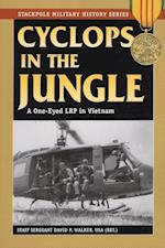 Cyclops in the Jungle (Stackpole Military History Series)