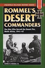 Rommel'S Desert Commanders (Stackpole Military History Series)