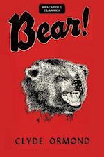 Bear! (Stackpole Classics)