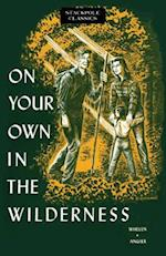 On Your Own in the Wilderness (Stackpole Classics)