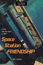 Space Station Friendship (Stackpole Classics)