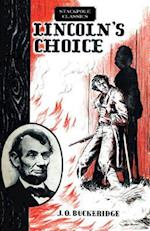 Lincoln's Choice (Stackpole Classics)
