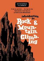Introduction to Rock and Mountain Climbing (Stackpole Classics)