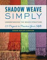 Shadow Weave Simply