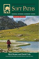 NOLS Soft Paths (Nols Library)