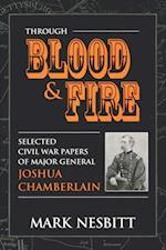 Through Blood & Fire af Joshua Lawrence Chamberlain