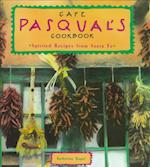 Cafe Pasqual's Cookbook