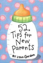 52 Tips for New Parents af Lynn Gordon, Karen Johnson