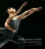 San Francisco Ballet at Seventy-five af Janice Ross