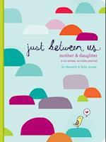 Just Between Us af Sophie Jacobs, Meredith Jacobs