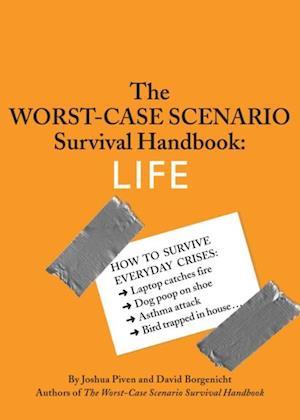 Worst-Case Scenario Survival Handbook: Life af Joshua Piven