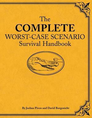 Complete Worst-Case Scenario Survival Handbook af Joshua Piven