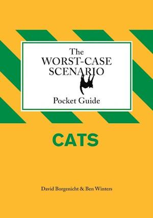 Worst-Case Scenario Pocket Guide: Cats af David Borgenicht