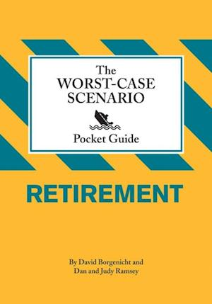 Worst-Case Scenario Pocket Guide: Retirement af David Borgenicht