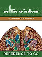 Celtic Wisdom: Reference to Go