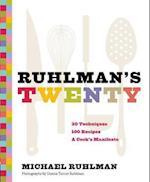 Ruhlman's Twenty af Michael Ruhlman