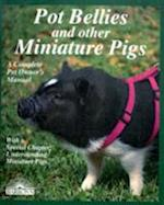 Pot Bellies and Miniature Pigs (Complete Pet Owner's Manual)