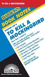 Harper Lee's to Kill a Mocking Bird (Barron's Book Notes)