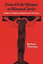 From Virile Woman to WomanChrist af Barbara Newman