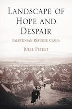 Landscape of Hope and Despair af Julie Peteet
