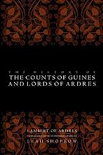 History of the Counts of Guines and Lords of Ardres (The Middle Ages Series)