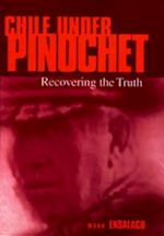 Chile Under Pinochet (Pennsylvania Studies in Human Rights)