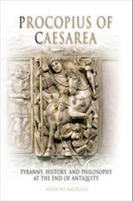 Procopius of Caesarea af Anthony Kaldellis
