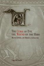 Curse of Eve, the Wound of the Hero af Peggy McCracken