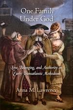 One Family Under God (Early American Studies)