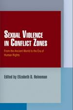 Sexual Violence in Conflict Zones (Pennsylvania Studies in Human Rights)