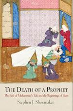 Death of a Prophet (Divinations Rereading Late Ancient Religion)