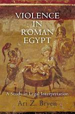 Violence in Roman Egypt (Empire and After)