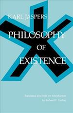 Philosophy of Existence af Karl Jaspers