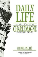 Daily Life in the World of Charlemagne (The Middle Ages Series)