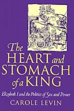 The Heart and Stomach of a King (New Cultural Studies)
