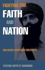 Fighting for Faith and Nation (Contemporary Ethnography)