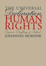 The Universal Declaration of Human Rights (Pennsylvania Studies in Human Rights)