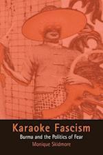Karaoke Fascism (The Ethnography of Political Violence)