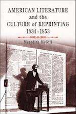 American Literature and the Culture of Reprinting, 1834-1853 (Material Texts)