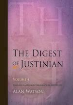 The Digest of Justinian, Volume 4