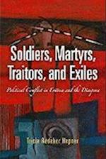 Soldiers, Martyrs, Traitors, and Exiles (The Ethnography of Political Violence)
