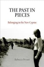 The Past in Pieces (Contemporary Ethnography)