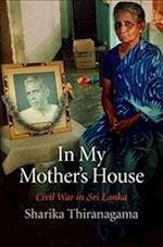 In My Mother's House (The Ethnography of Political Violence)