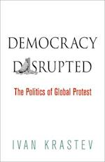 Democracy Disrupted af Ivan Krastev