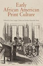 Early African American Print Culture (Material Texts)