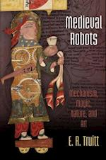 Medieval Robots (The Middle Ages)